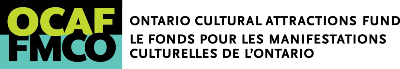 Logo for the Ontario Cultural Attractions Fund. The words Ontario Cultural Attractions Fund are displayed in black capital letters using a sans-serif font. The french translation appears directly below the english. Their logo is displayed on the left-hand side and contains the letters O C A F on top of the letters F M C O.