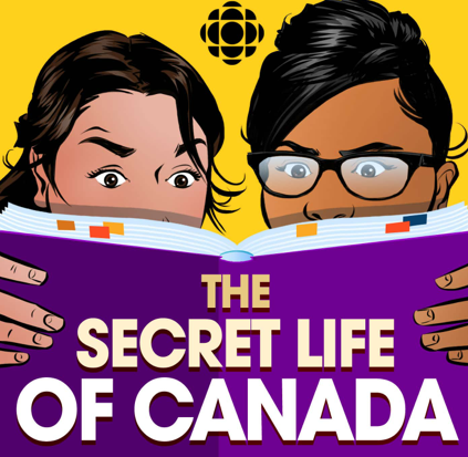The Secret Life of Canada graphic. Podcast title appears on a book. Two cartoon women are holding the book and reading.