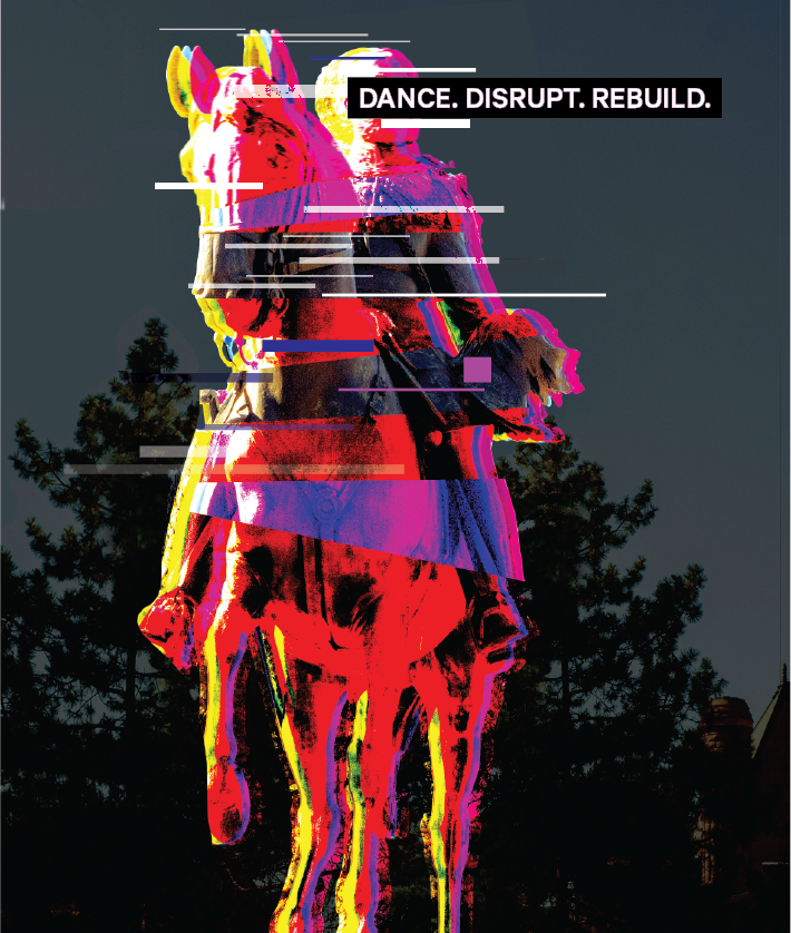 New Monuments banner image with the text Dance, Disrupt, Rebuild.